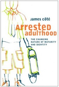 Arrested Adulthood, James Côté
